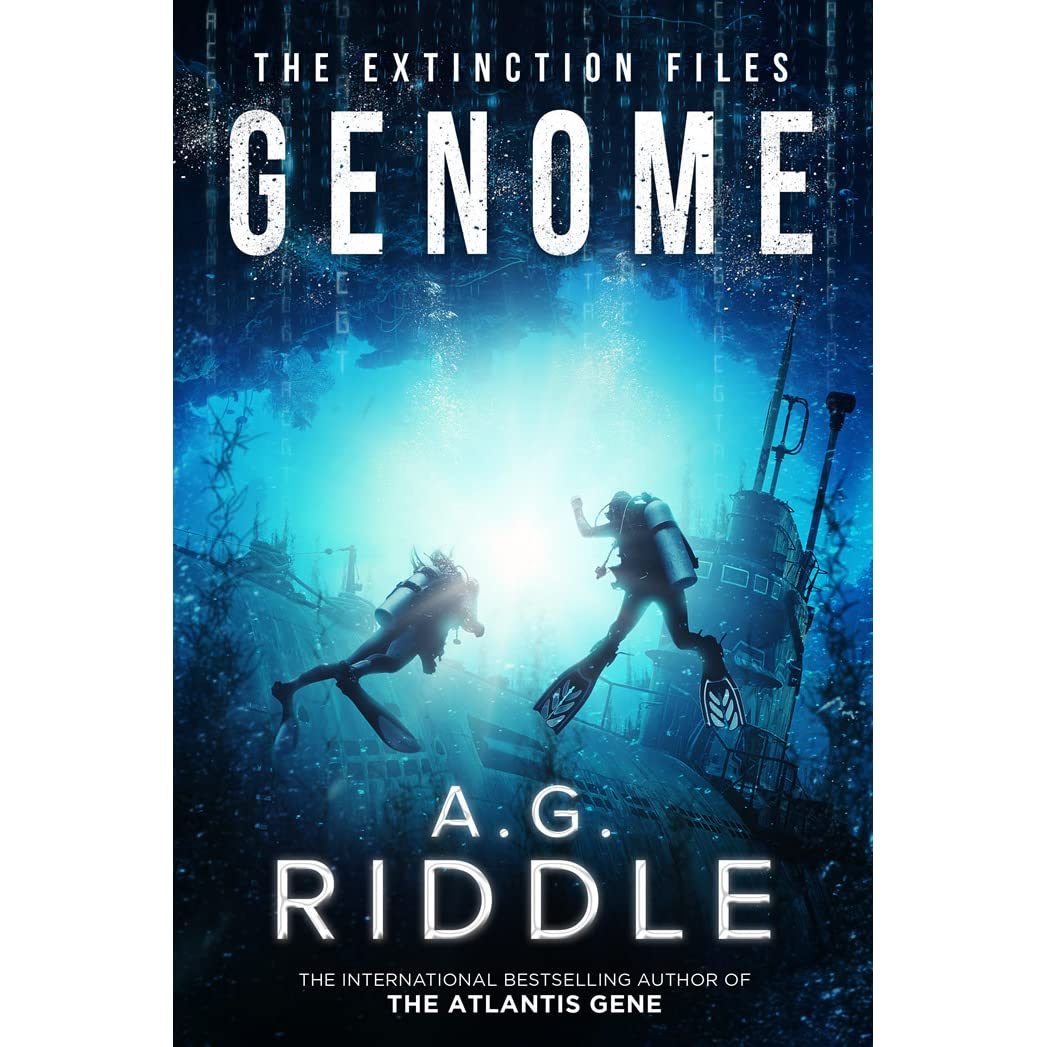 Genome (The Extinction Files, #2) by A G  Riddle