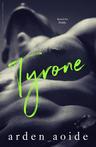 Tyrone (Dishabille Sextet Book 5)