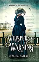 Whispers of Warning (A Change of Fortune Mystery, #2)