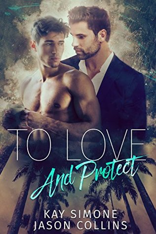 To Love and Protect