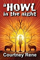 A Howl in the Night (A Howl in the Night #1)