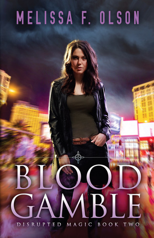 Blood Gamble (Disrupted Magic, #2)