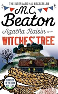 Agatha Raisin and the Witches' Tree (Agatha Raisin #28)