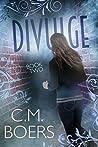 Divulge (Obscured, #2)