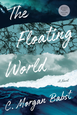 The Floating World by C  Morgan Babst