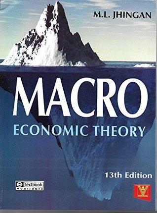 Macroeconomic Theory by M L  Jhingan