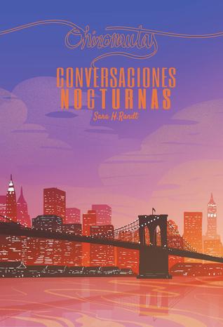 Conversaciones nocturnas (Onironautas, #3)