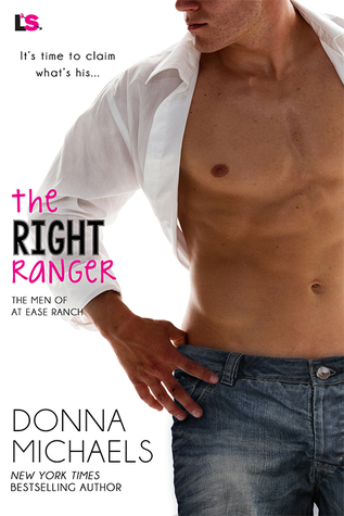 The Right Ranger (The Men of At-Ease Ranch #3)