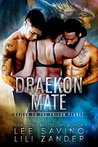 Draekon Mate: Exiled to the Prison Planet (Dragons in Exile, #1)
