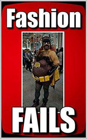 Memes: Fashion Fails & Funny Memes: (Bonus Memes, Memes For Teens, Memes Free, Jokes, Joke Books, Funny Stories)