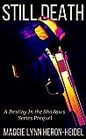 Still Death: A Destiny in the Shadows Short Story Prequel