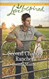 Second Chance Rancher (Bluebonnet Springs, #1)