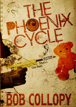 The Phoenix Cycle: The Best Shall Rise