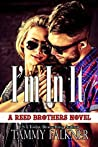 I'm In It (The Reed Brothers, #10)