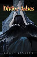 Divine Ashes (Imprinted Souls Book 3)