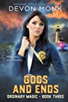 Gods and Ends (Ordinary Magic #3)