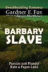 Barbary Slave