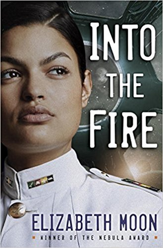 Into the Fire (Vatta's Peace, #2) by Elizabeth Moon