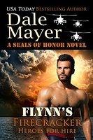 Flynn's Firecracker (A Seals of Honor World Novel)
