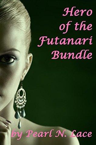 Hero of the Futanari Bundle (Futa Fantasy Adventure) (Futanari Universe Book 1)