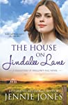 The House on Jindalee Lane (Daughters of Swallow's Fall #1)