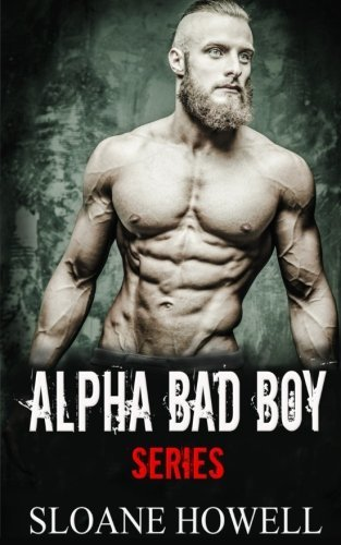 Alpha Bad Boy: The Complete Series