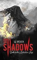 From The Shadows (The Mortisalian Saga, #2)