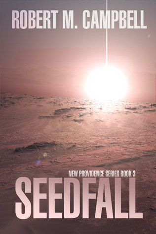Seedfall (New Providence, #3)