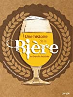 L'Histoire de la bière en BD
