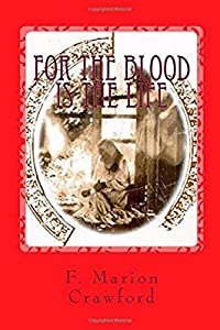 For The Blood Is The Life: An Uncanny Gothic Vampire Tale
