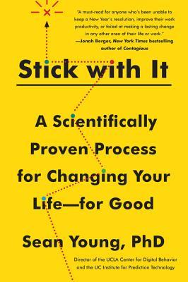 Stick with It: The Science of Lasting Changes