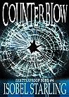 Counterblow (Shatterproof Bond #4)