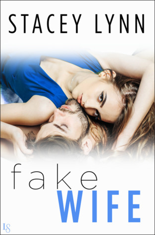 Fake Wife (Crazy Love, #1)