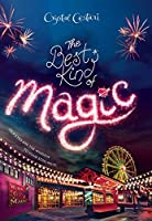 Windy City Magic, Book 1: The Best Kind of Magic (Fiction - Young Adult)