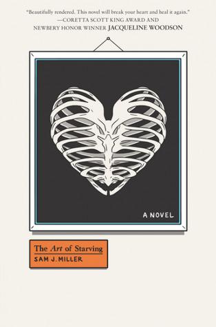 The Art of Starving by Sam J. Miller