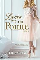 Love on Pointe: A Novel