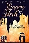 Die Kraft der Fantasie (Empire of Ink, #1)