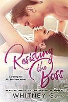 Resisting the Boss (Falling for Mr. Statham, #1)