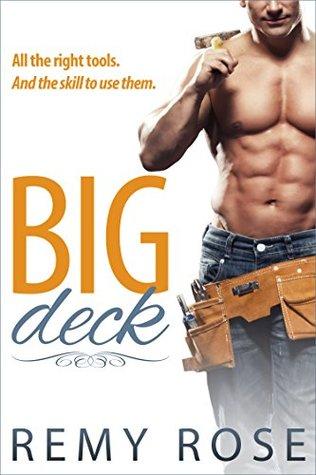 Big Deck (Big Sexy Series, #1)
