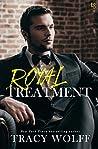 Royal Treatment (His Royal Hotness, #2)