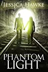 Phantom Light: A Phantoms Novella