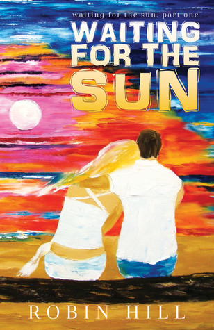 Waiting for the Sun (Waiting for the Sun, #1)