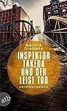 Inspektor Takeda und der leise Tod (Inspektor Takeda ermittelt, #2)
