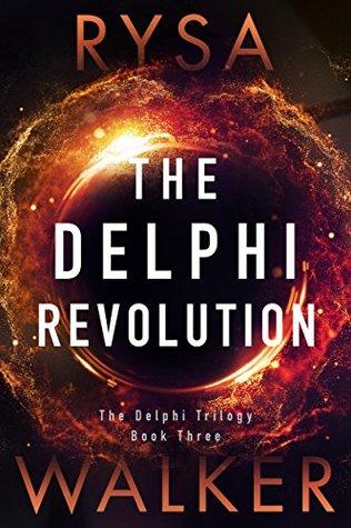 The Delphi Revolution (The Delphi Trilogy, #3)