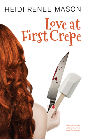 Love At First Crepe (Sweet Escape, #1)