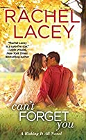 Can't Forget You (Risking It All, #3)