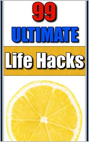 Memes: 99 Ultimate Life Hacks & Funny Memes: (Self Help Books, Spring Cleaning, Funny Jokes, Memes Free, Memes XL, Funny Books)