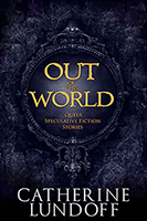 Out of This World: Queer Speculative Fiction Stories