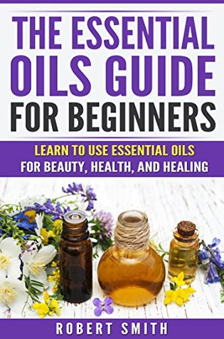 9 Steps To Blending Essential Oils For Beginners