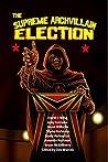 The Supreme Archvillain Election